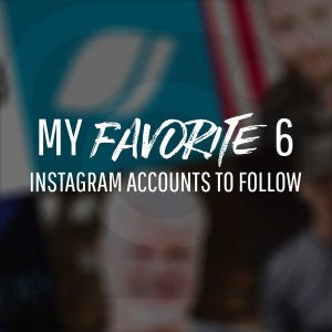 6 Favorite Instagram Accounts I Follow